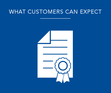 What customers can expect